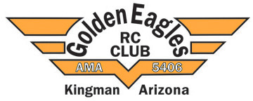 The Kingman Golden Eagles RC Club... By Flyers for Flyers!